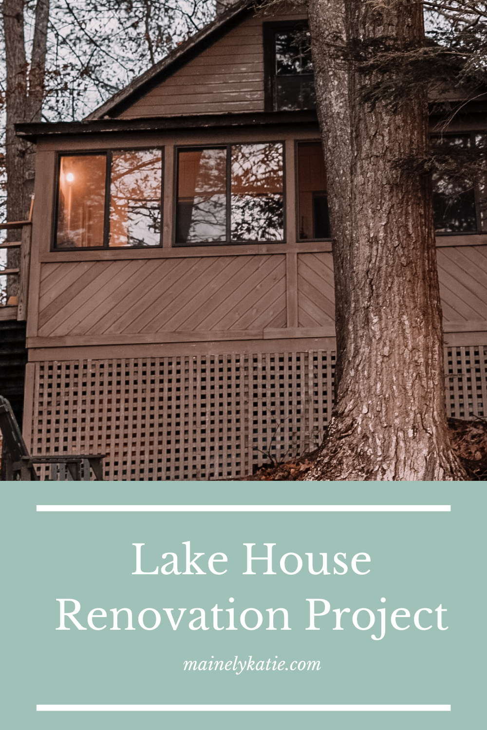 Our Lake House Renovation Project